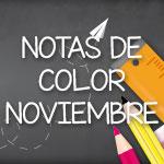 Notas de Color - Noviembre